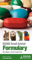 BSAVA Small Animal Formulary: Part B:...