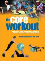 The Core Workout: A Definitive Guide...