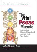 The Vital Psoas Muscle: Connecting...