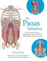 The Psoas Solution: The ...