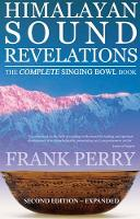 Himalayan Sound Revelations: The...