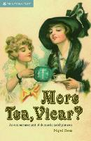 More Tea Vicar?: An Embarrassment of...