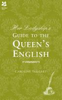 Her Ladyship's Guide to the Queen's...