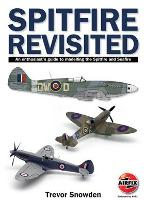 Spitfire Revisited: An Enthusiast's...