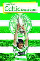 Official Celtic FC Annual 2008: 2008