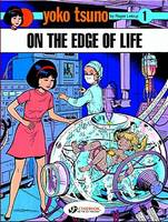 Yoko Tsuno on the Edge of Life