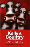 Kelly's Country: Tales from the Farm...