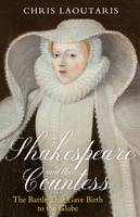 Shakespeare and the Countess: The...