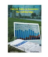 Current Topics in Economics: The...