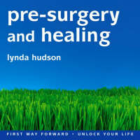 Pre-surgery and Healing