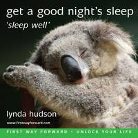 Get a Good Night's Sleep: Sleep Well