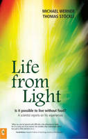 Life from Light: Is it Possible to...