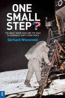 One Small Step?: The Great Moon Hoax...