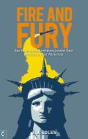 Fire and Fury: How the US Isolates...