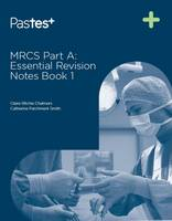 MRCS Part A: Essential Revision ...