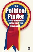 The Political Punter: How to Make...