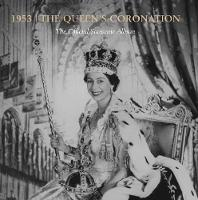 The Queen's Coronation 1953: The...
