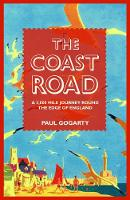 The Coast Road: A 3, 000-mile Journey...