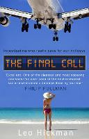 The Final Call: Investigating Who...