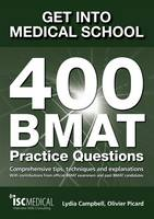 Get into Medical School: 400 BMAT...