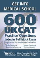 Get into Medical School: 600 UKCAT...