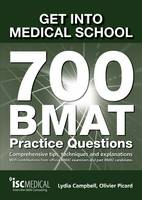 Get into Medical School - 700 BMAT...