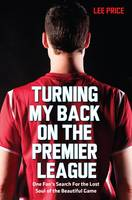 Turning My Back on the Premier ...