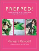 Prepped!: Gorgeous Food without the...