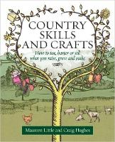 Country Skills and Crafts: How to ...