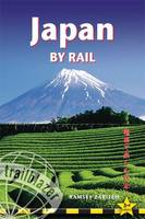 Japan by Rail: Practical Guidebook to...