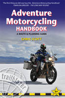 Adventure Motorcycling Handbook:...