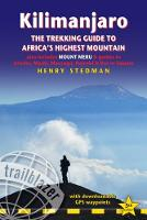 Kilimanjaro: The Trekking Guide to...