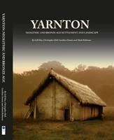 Yarnton: Neolithic and Bronze Age...