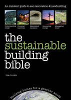 The Sustainable Building Bible: An...