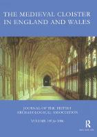 The Medieval Cloister in England and...