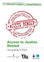 Access to Justice Denied: Young ...