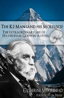 The K2 Man (and His Molluscs): The...