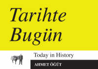 Today in History/Tarihte Bugun