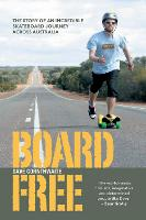 Boardfree: The Story of an Incredible...