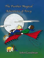 The Further Magical Adventures of Percy