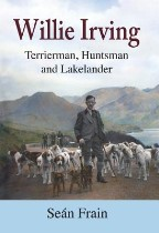 Willie Irving: Terrierman, Huntsman...