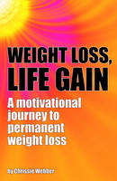 Weight Loss, Life Gain: A ...