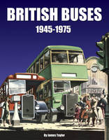 British Buses: 1945-1975