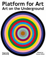 Platform for Art: Art on the Underground