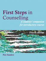 First Steps in Counselling: A...