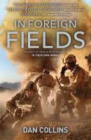 In Foreign Fields: Heroes of Iraq and...