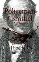 The Policeman and the Brothel: A...
