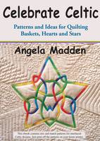 Celebrate Celtic: Patterns and Ideas...