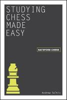 Studying Chess Made Easy