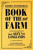 Henry Stephens's Book of the Farm: As...
